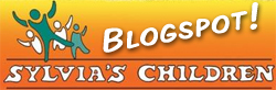 Visit Sylvia's Children blogspot!